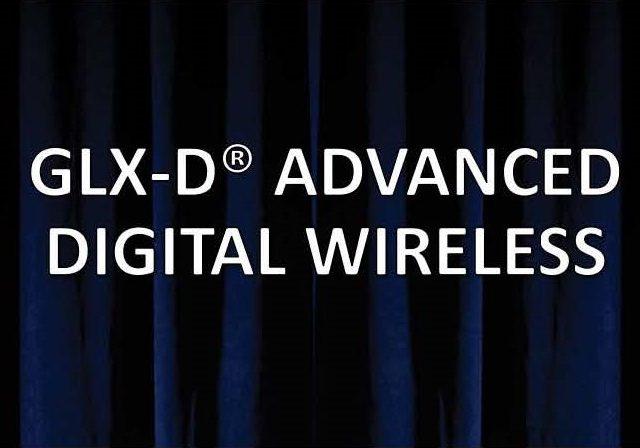 Особенности цифровой радиосистемы Shure GLX-D Advanced.